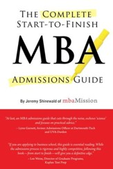 Complete Start-to-Finish MBA Admissions Guide - eBook