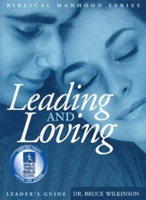 Leading And Loving, Leader's Guide