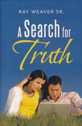 A Search for Truth
