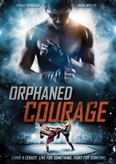 Orphaned Courage [Streaming Video Purchase]