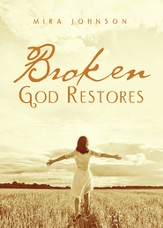 Broken: God Restores - eBook