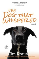 The Dog That Whispered: A Novel - eBook