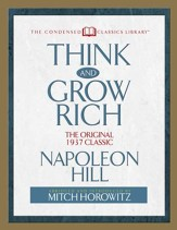 Think and Grow Rich: The Original 1937 Classic (Abridged) / Digital original - eBook