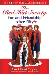 The Red Hat Society?: Fun and Friendship After Fifty - eBook