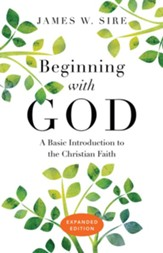 Beginning with God: A Basic Introduction to the Christian Faith
