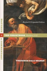Matthew 1-12: The Christbook, Revised and Expanded, Trade Paper