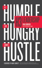 H3 Leadership: Be Humble. Stay Hungry. Always Hustle. - unabridged audio book on CD