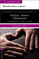 Sermones actuales sobre el Antiguo y el Nuevo Testamento (Current Sermons of the Old and New Testament)