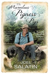 The Pigness of Pigs: Respecting and  Caring for All God's Creation - eBook