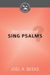 Why Should We Sing Psalms? - eBook