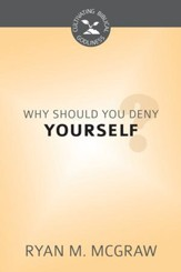 Why Should You Deny Yourself? - eBook