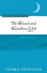 The Blessed and Boundless God - eBook