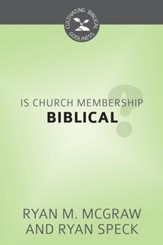 Is Church Membership Biblical? - eBook