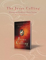 The Jesus Calling Discussion Guide for Those Facing a Life-Changing Diagnosis - eBook