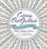 Coloring Our Gratitude: The Art of Everyday Thankfulness