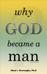 Why God Became A Man - eBook