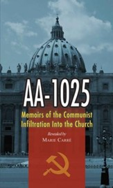 AA-1025: Memoirs of the Communist Infiltration into the Church - eBook