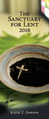 The Sanctuary for Lent 2018 (Pkg of 10)