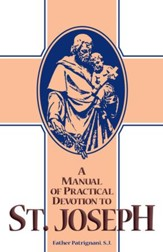 A Manual of Practical Devotion to St. Joseph - eBook