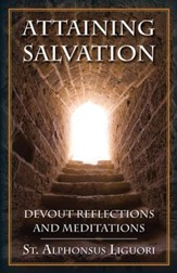 Attaining Salvation: Devout Reflections and Meditations - eBook