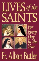 Lives of the Saints: For Every Day in the Year - eBook