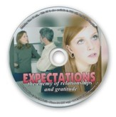 Expectations: The Enemy of Relationships & Gratitude Audio CD