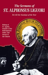 Sermons of St. Alphonsus Liguori: For All the Sundays of the Year - eBook