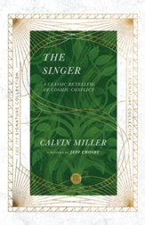 The Singer A Classic Retelling of Cosmic Conflict