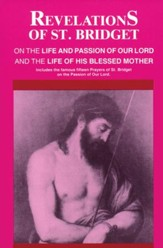 Revelations of St. Bridget: On the Life and Passion of Our Lord and the Life of His Blessed Mother - eBook