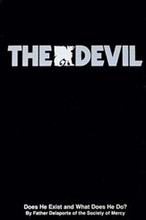 The Devil: Does He Exist and What Does He Do? - eBook