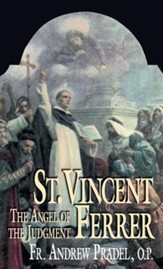 St. Vincent Ferrer: The Angel of the Judgment - eBook