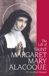The Life of St. Margaret Mary Alacoque - eBook