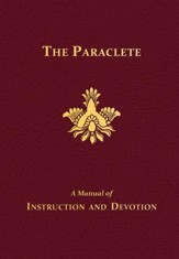 The Paraclete: A Manual of Instruction and Devotion - eBook