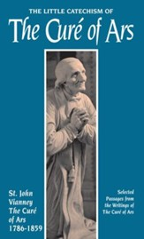 The Little Catechism of the Cure of Ars - eBook
