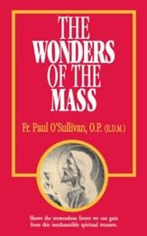 The Wonders of the Mass - eBook