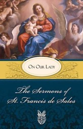 The Sermons of St. Francis de Sales: On Prayer (volume I) - eBook