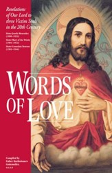Words of Love: Revelations of Our Lord to Three Victim Souls in the 20th Century - eBook