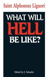 What Will Hell Be Like? - eBook