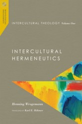 Intercultural Theology: Intercultural Hermeneutics