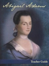 Abigail Adams Teacher Guide