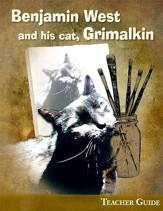 Benjamin West and His Cat, Grimalkin Teacher Guide