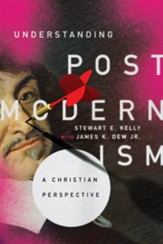 Understanding Postmodernism: A Christian Perspective