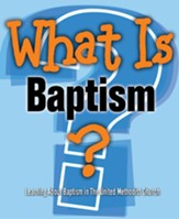 What Is Baptism?: Learning About Baptism in The United Methodist Church (Pkg of 5)