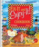 Fix-It and Enjoy-It Cookbook: All Purpose, Welcome-home Recipes