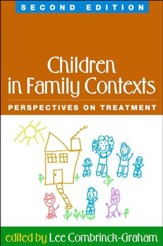 Children in Family Contexts: Perspectives of Treatment
