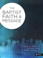 The Baptist Faith and Message