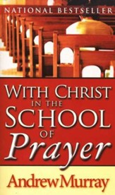 With Christ in the School of Prayer, Mass Market Paperback