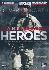 American Heroes: In the Fight Against Radical Islam - unabridged audiobook on MP3-CD