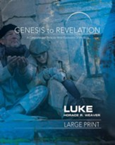 Luke Participant Book, Large Print (Genesis to Revelation Series)