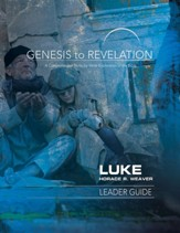 Luke Leader Guide (Genesis to Revelation Series)
